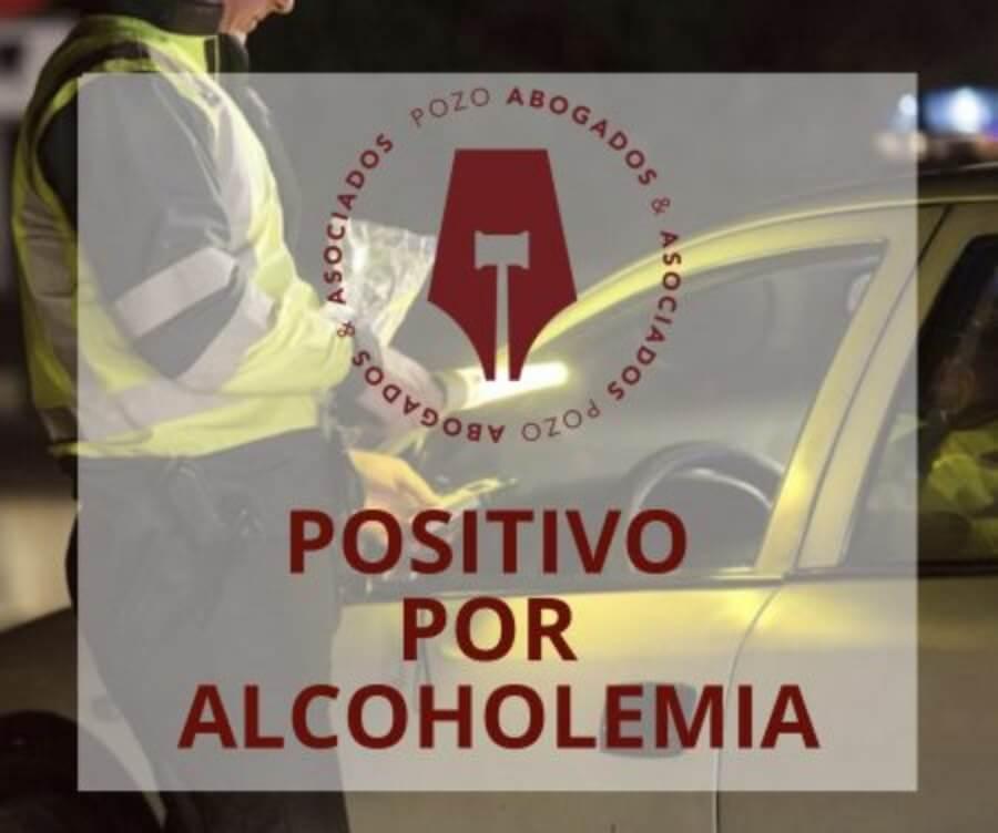 dar positivo en alcoholemia